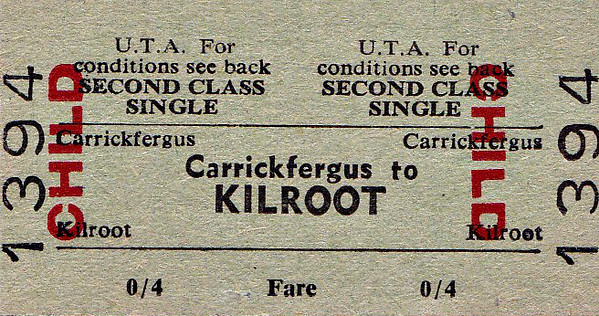 UTA TICKET - CARRICKFERGUS - Second Class Child Single to Kilroot - fare 4d.