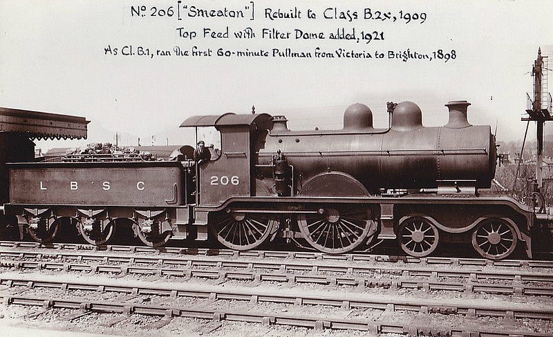 206 SMEATON - Billinton LBSCR Class B2 4-4-0 - built 04/1897 by Brighton Works - 01/09 rebuilt as Class B2X - 1931 to SR No.2206 - 03/33 withdrawn.