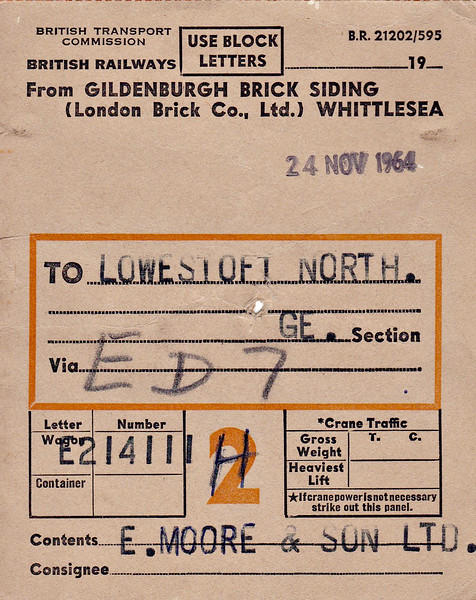 BRITISH RAILWAYS WAGON LABEL - WHITTLESEA to LOWESTOFT NORTH -  On November 24th, 1964, wagon no.E214111 loaded with bricks was sent from the Gildenburgh Sidings, Whittlesea, to Lowestoft North, consigned to E. Moore & Son Ltd.