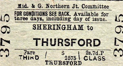 M&GN TICKET - SHERINGHAM - Third Class Single to Thursford, fare 2s 7d - as the crow flies, not a long journey but requiring a change at Melton Constable by rail.