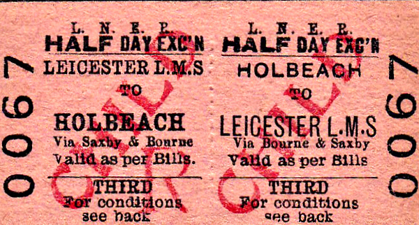 LNER TICKET - HOLBEACH - Third Class Half Day Excursion Return to Leicester (LMS), via Bourne & Saxby. To have travelled to Leicester Central of Belgrave Road would have been a very complicated undertaking.