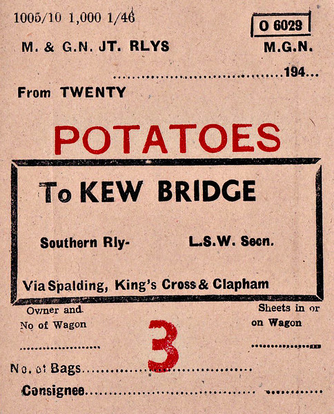 M&GN WAGON LABEL - TWENTY - Label for a regular flow of bagged potatoes from Twenty to Kew Bridge in South West London. Note the routeing points - tripped Spalding, thence Kings Cross Goods and then via transfer freight on the North London line to Clapham. 1000 of these labels were printed in January 1946 and no doubt were still in use when the station closed - note the M&GN had been fully absorbed for 10 years by 1946!