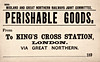 M&GN WAGON LABEL - PERISHABLE GOODS - Probably fruit or flowers. This is a very old label dating from the very start of the M&GN as the date shows.