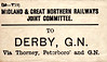 M&GN LUGGAGE/PARCEL LABEL - DERBY - via Thorney, Peterborough and the GNR - the GNR station in Derby was Friargate.