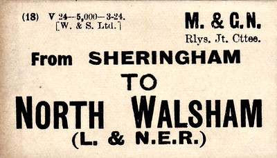 M&GN LUGGAGE/PARCEL LABEL - SHERINGHAM to NORTH WALSHAM - print date 03/24 - note that this is directed to the LNER station, Main, not to Town - another part of the huge stock of labels that Sheringham must have held in stock.