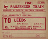 FISH BY PASSENGER TRAIN - An LNER-era label for fish travelling via passenger train over the M&GN section. In the days before widespread refrigeration, fish had to be moved quickly from the ports to the markets, packed in ice, and with a very high priority, higher than passengers in some cases. As this label is completely pre-printed, this must have been a regular consignment.