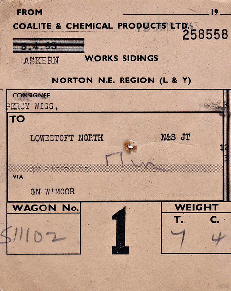 BRITISH RAILWAYS WAGON LABEL - NORTON to LOWESTOFT NORTH -  On April 4th, 1963, wagon no.511102 loaded with 7 tons and 4 cwts of Coalite was sent from the Askern Works Sidings to Lowestoft North, via the GN mainline and Whitemoor, consigned to Percy Wigg, who I think we may safely assume was a coal merchant. The wagon did not arrive until April 18th.