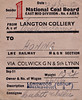 BRITISH RAILWAYS WAGON LABEL - LANGTON COLIERY to HONING -Wagon No.66156, loaded with 10 tons 4 cwts of Group 5 Screened Housecoal, was despatched from NCB Langton Colliery, Kirkby-in-Ashfield to Honing, via Colwick, the GNR and South Lynn, consigned to Cubitt & Walker, millers and grain merchants.