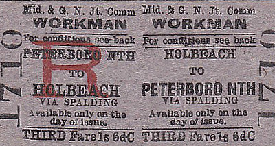 M&GN TICKET - HOLBEACH - Third Class Workman's Return to Peterborough North, via Spalding, fare 1s 6d. Compare this to 3s 6d fare on the Monthly Return. Mind you, this was probably only valid on certain all-stopping, very early trains.