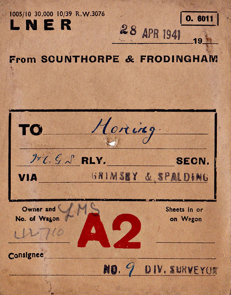 LNER WAGON LABEL - On April 29th, 1941, LMS Wagon No.42710 was dispatched from Scunthorpe & Frodingham to Honing, via Grimsby and Spalding, consigned to No.9 Divisional Surveyor, so I'd guess it was probably a wagon of slag or ballast.