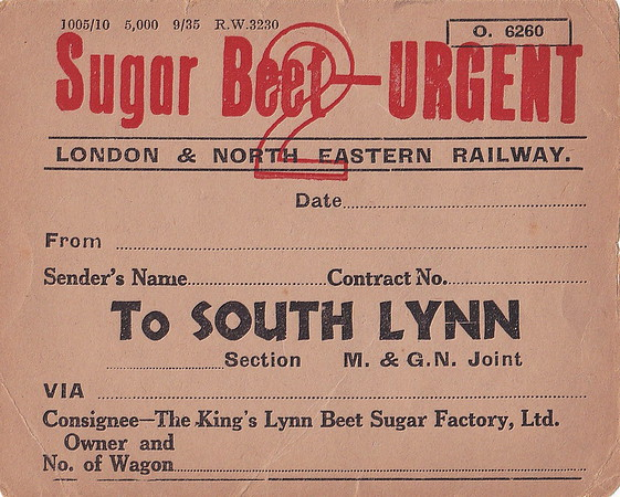 LNER WAGON LABEL - SUGAR BEET TO SOUTH LYNN - Unused, unfortunately, sugar beet wagon label, print date September 1935.