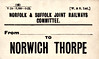 NORFOLK & SUFFOLK JOINT COMMITTEE LUGGAGE/PARCEL LABEL - NORWICH THORPE - I presume this would have been forwarded from Yarmouth Vauxhall - print date 05/22.