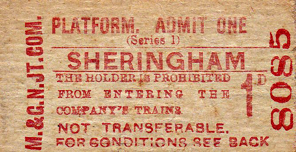 M&GN TICKET - SHERINGAM - Platform Ticket - dated February 9th, 1961. The M&GN had closed 2 years previously but Sheringham was still open. I suppose they were using up old ticket stock.
