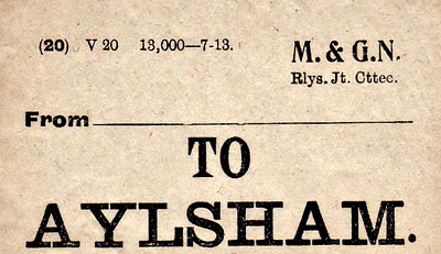 M&GN LUGGAGE/PARCEL LABEL - AYLSHAM - print date 07/13 -  opened in 1883 by the E&MR as Aylsham Town, the station became just Aylsham in 1902 and Aylsham North in 1948.