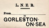 LNER LUGGAGE/PARCEL LABEL - GORLESTON-ON-SEA - Issued during the LNER's brief tenure, not trace of M&GN or N&S Jt. to be seen.