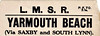 LMSR LUGGAGE/PARCEL LABEL - YARMOUTH BEACH, via Saxby and South Lynn.