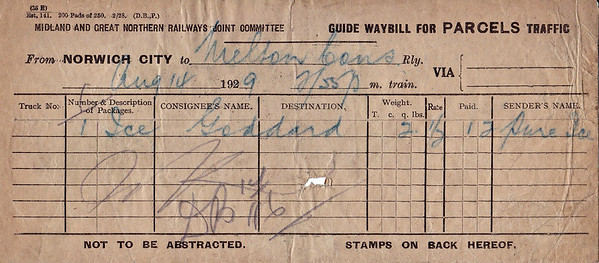 M&GN PARCELS WAYBILL (1) - NORWICH CITY to MELTON CONSTABLE - On August 14th, 1929, a parcel containing 2 quarters (28lbs) of ice, charged at a rate of a 1/2d per pound, was despatched by the 2.55pm train from Norwich City, consigned to a Mr.Goddard on Melton Constable from the Pure Ice Co. I should imagine most of it had melted by the time he got it!