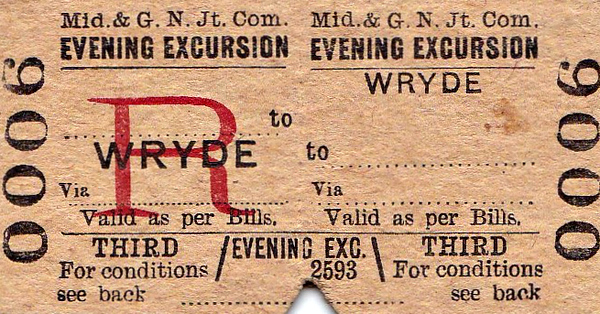 M&GN TICKET - WRYDE - Third Class Evening Excursion Return to blank destination. Note the very early number - shows you how many were sold!