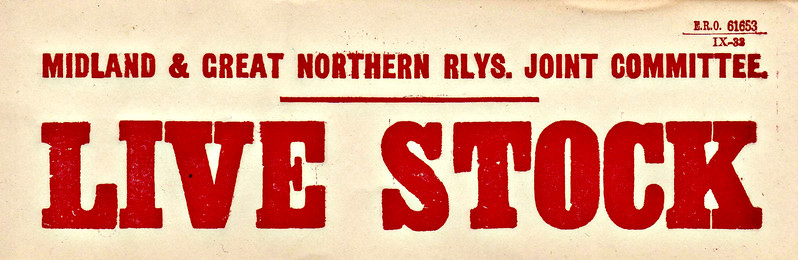 M&GN GOODS LABEL - LIVE STOCK - Glued label, print date September 1933.