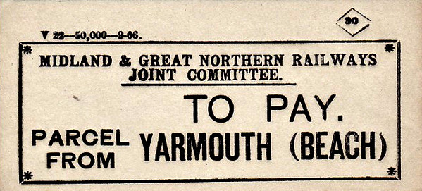 M&GN LUGGAGE/PARCEL LABEL - YARMOUTH BEACH - excess charge to be paid - print date 09/06 - note the different style of this label.