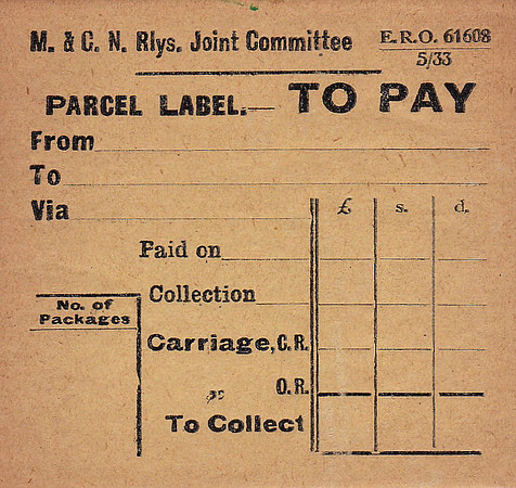 M&GN PARCEL LABEL - TO PAY - Unused label for a parcel to be paid for on collection - print date May 1933.