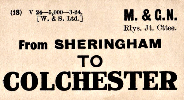 M&GN LUGGAGE/PARCEL LABEL - SHERINGHAM to COLCHESTER - print date March 1924.