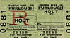 BR TICKET - HOLT - Third Class Furlough Return to blank destination.