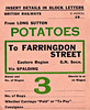 BRITISH RAILWAYS WAGON LABEL - LONG SUTTON to FARRINGDON STREET - Potatoes from Long Sutton to Farringdon Street, the goods depot for Kings Cross, via Spalding, obviously a regular consignment - print date 1954.