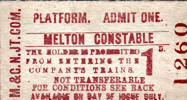 M&GN TICKET - MELTON CONSTABLE - Platform Ticket - fare 1d - dated July 19th, 1958 - obtained as a souvenir I'm sure.