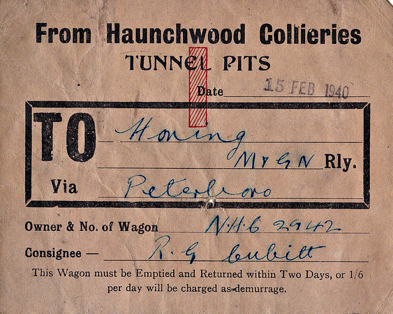 LNER WAGON LABEL - HAUNCHWOOD COLLIERIES to HONING - On February 15th, 1940, Wagon No.NHC2942 was despatched from Haunchwood Collieries in Warwickshire to Honing, via Peterborough, consigned to RG Cubitt. Note the demurrage costs at the bottom.
