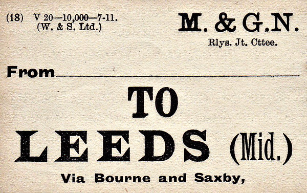M&GN LUGGAGE/PARCEL LABEL - LEEDS (MIDLAND) - via Bourne & Saxby - print date July 1911.