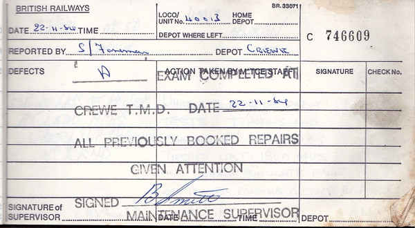 DIESEL LOCOMOTIVE REPAIR BOOK - 40013 - No.746609 - Reported at Crewe Diesel Depot on November 22nd, 1984 - 'A Exam completed Crewe TMD. All previously booked repairs given attention.'