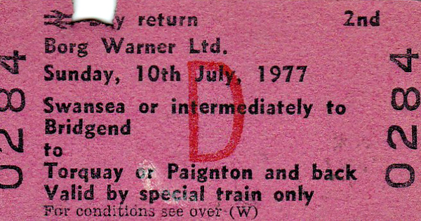BR EDMONDSON TICKET - BORG WARNER LTD. - SWANSEA to TORQUAY/PAIGNTON - Works Outing run on July 10th, 1977.