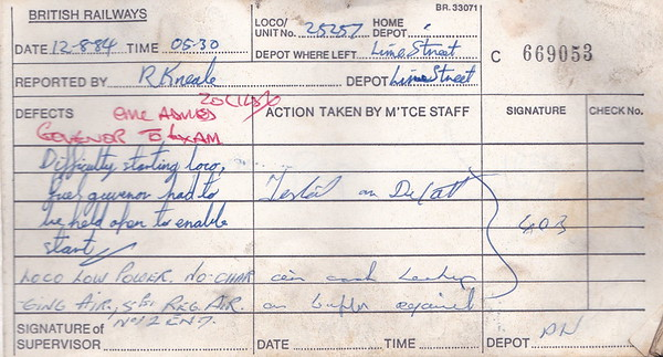 DIESEL LOCOMOTIVE REPAIR BOOK - 25257 - No.669053 - Reported at Liverpool Lime Street on August 12th, 1984 - 'Difficulty starting loco, fuel governor had to be held open to enable start. Loco low power. No charging air, 5psi reg. air No.2 end.'