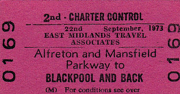 BR EDMONDSON TICKET - EAST MIDLANDS TRAVEL ASSOCIATES - ALFRETON & MANSFIELD PARKWAY - Second Class Day Excursion to Blackpool, September 22nd, 1973. Alfreton Station had closed in January 1967 but re-opened in May 1973 as Alfreton & Mansfield Parkway, Mansfield then being the biggest town in Britain without a railway station. In 1995, Mansfield got a new station on the 'Robin Hood Line' and Alfreton became Alfreton again.