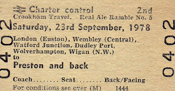 BR EDMONDSON TICKET - CROOKHAM TRAVEL LTD. - 'REAL ALE RAMBLE No.5' - Run on September 23rd, 1978, from Euston to Preston.