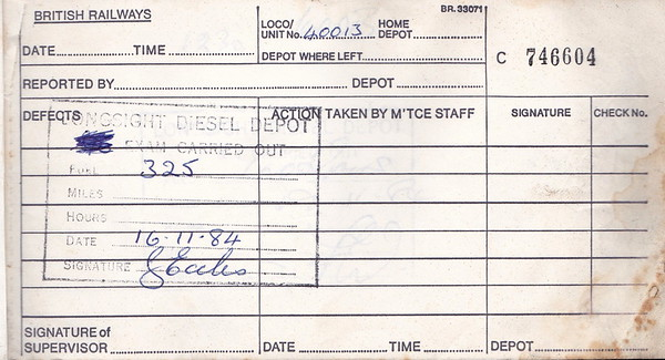 DIESEL LOCOMOTIVE REPAIR BOOK - 40013 - No.746604 - Reported at Longsight Diesel Depot on November 16th, 1984 - 325 gallons of fuel added.