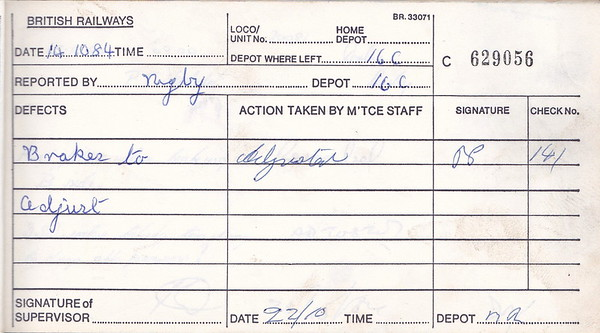 DIESEL LOCOMOTIVE REPAIR BOOK - 20081 - No.629056 - Reported at Derby on October 14th, 1984 - 'Brakes to adjust.'