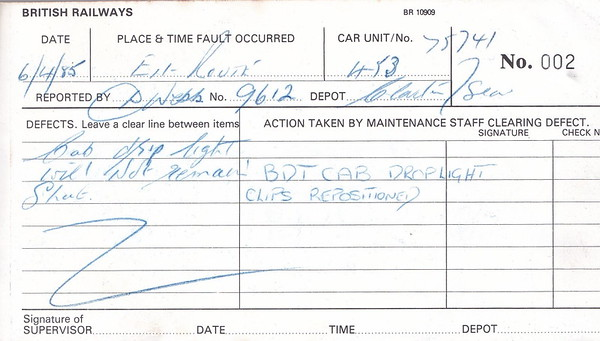 ELECTRIC MULTIPLE UNIT REPAIR BOOK - 305 453 - No.002 - Reported at Clacton on April 6th, 1985 - 'Cab drop light will not remain shunt.'