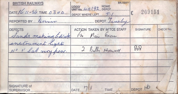 DIESEL LOCOMOTIVE REPAIR BOOK - 40192 - No.209151 - Reported at Tinsley on November 16th, 1984 - 'Sands making to work. Instrument lights No.1 cab very poor.'