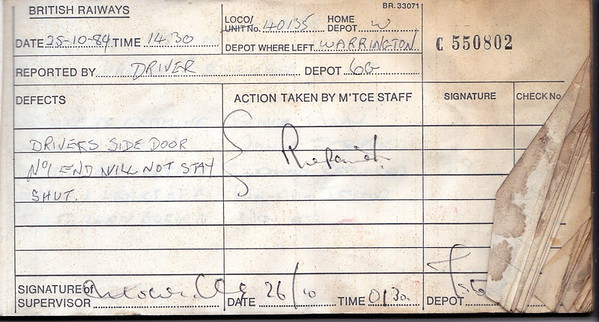 DIESEL LOCOMOTIVE REPAIR BOOK - 40135 - No.550802 - Reported at Warrington Arpley Diesel Depot on October 25th, 1984 - 'Driver's side door No.1 end will not stay shut.'