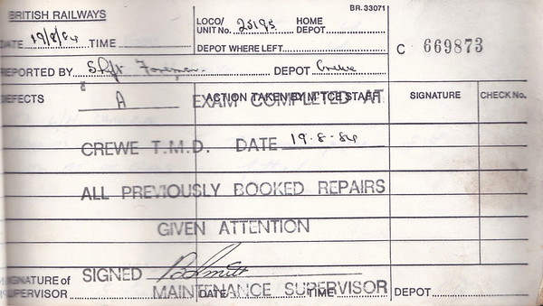 DIESEL LOCOMOTIVE REPAIR BOOK - 25195 - No.669873 - Reported at Crewe on August 19th, 1984 - 'A Exam completed at Crewe TMD. All Previously booked repairs given attention.'