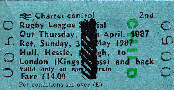 BR EDMONDSON TICKET - RUGBY LEAGUE CUP FINAL - HULL, HESSLE & BROUGH - Second Class Child Special Return to Kings Cross, out on April 31st and return on May 3rd, 1987, fare £14. The match was between Halifax and St Helens and Halifax won 19 - 18. Specimen ticket.