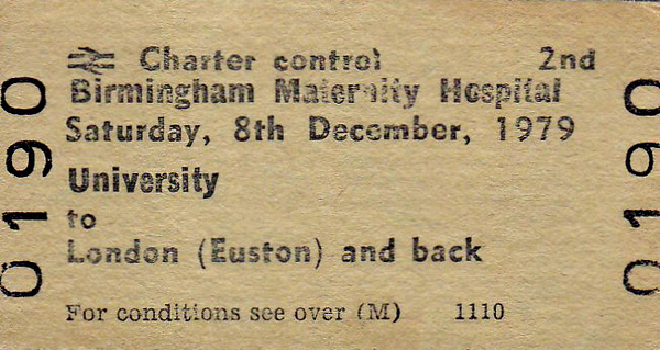 BR EDMONDSON TICKET - BIRMINGHAM MATERNITY HOSPITAL - UNIVERSITY to EUSTON - Run on December 8th, 1979.