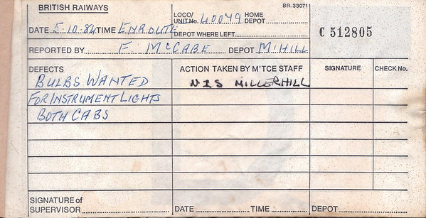 DIESEL LOCOMOTIVE REPAIR BOOK - 40079 - No.512805 - Reported at Millerhill on October 5th, 1984 - 'Bulbs wanted for instrument lights both cabs.'