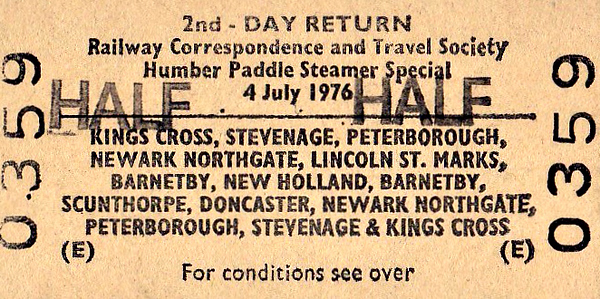 BR EDMONDSON TICKET - HUMBER PADDLE STEAMER TOUR - An RCTS tour run on July 4th, 1976, that included a trip across the Humber on the paddle steamer 'Lincoln Castle'. 31322 took the 8 coach train up the ECML as far as Newark, then via Lincoln to New Holland. Return was via Scunthorpe and Doncaster, then the ECML.