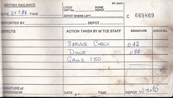 DIESEL LOCOMOTIVE REPAIR BOOK - 25195 - No.669869 - Reported at Wigan Springs Branch on July 27th, 1984 - 'Service check done. 150 gallons of fuel added.'