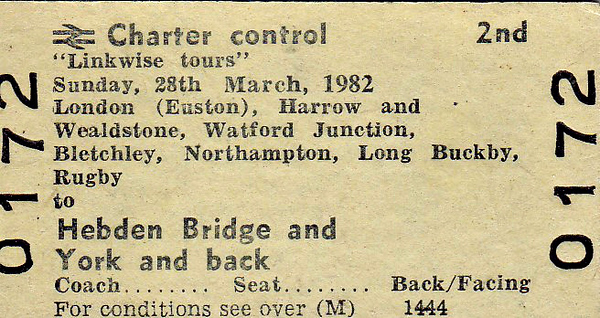BR EDMONDSON TICKET - LONDON (Euston) to YORK/HEBDEN BRIDGE - Run on March 28th, 1982, by Linkwise Tours picking up at stations to Rugby