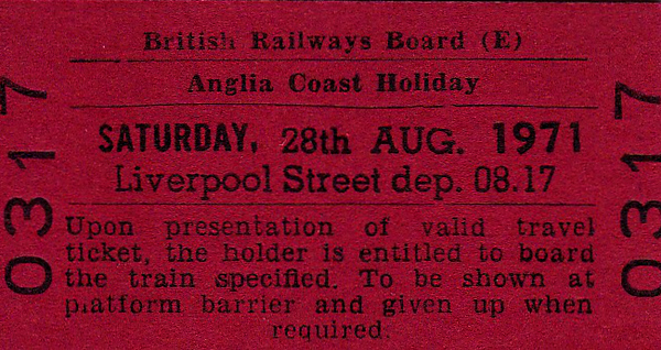 BR EDMONDSON TICKET - ANGLIA COAST HOLIDAY - This is not a ticket to travel but instead guarantees the holder a place on the 0817 departure from Liverpool Street on August 28th, 1971, to one of the East Coast resorts.