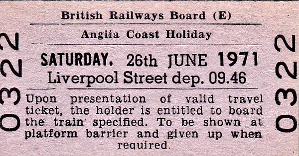 BR EDMONDSON TICKET - ANGLIA COAST HOLIDAY - This is not a ticket to travel but instead guarantees the holder a place on the 0946 departure from Liverpool Street on June 26th, 1971, to one of the East Coast resorts.